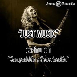 «JUST MUSIC» – CAPÍTULO 1 YA DISPONIBLE EN YOUTUBE!!