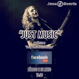 """MAÑANA, SEGUNDO CAPÍTULO DE """"JUST MUSIC"""" EN FACEBOOK LIVE!!"""