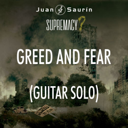 "NEW VÍDEO – ""GREED AND FEAR"" (Guitar Solo)"